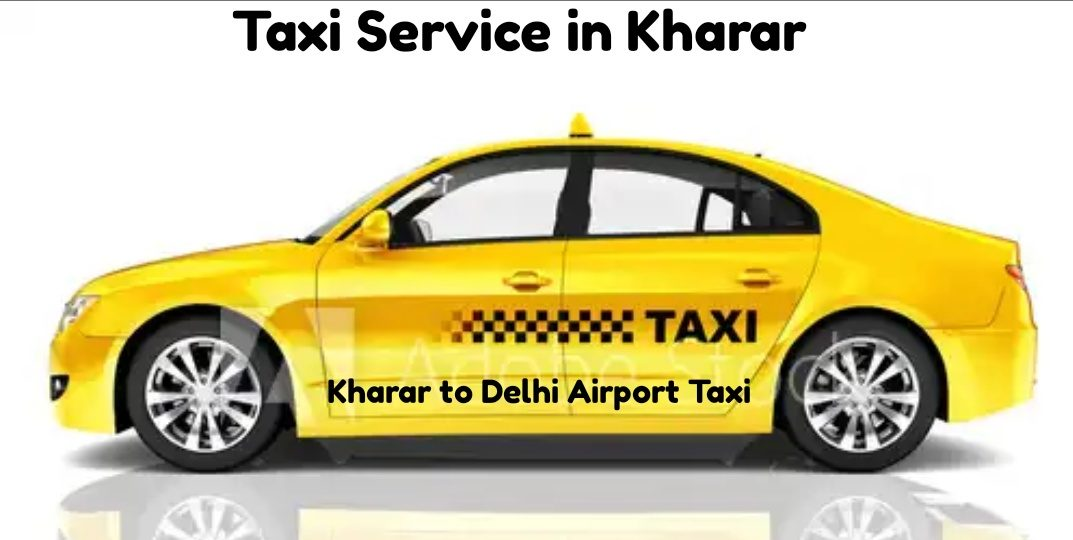 Taxi Service in Kharar – Taxi Service in Chandigarh Mohali
